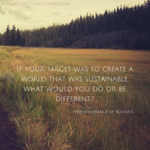 If your target was to create a world...
