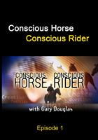Conscious Horse, Conscious Rider