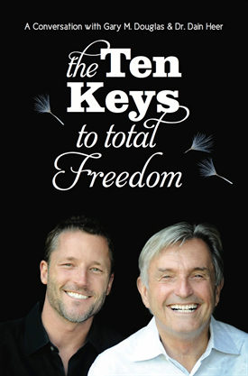 The 10 Keys to Total Freedom