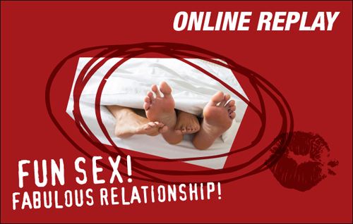 Fun Sex! Fabulous Relationship!