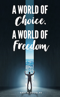 A World of Choice, A World of Freedom Book