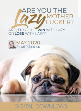 Are You the Lazy Mother Fucker?