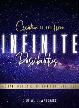 Creation Of & From Infinite Possibilities